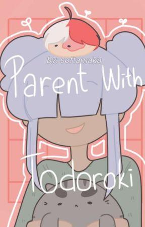 Parent with Todoroki (Hiatus) by Softamaka