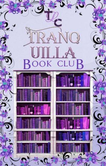 Tranquilla Book Club    OPEN