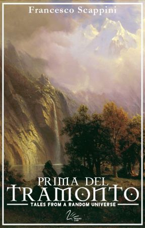 Prima del Tramonto (Tales from a Random Universe - Volume 1) by musinglair