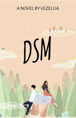 DSM (On Going) by Vezellia