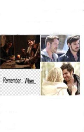 Remember.... When... by KillianJonesHook