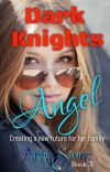 Dark Knights Angel cover