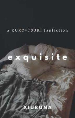 exquisite ⚠️ [KUROTSUKI]  by xiuruna