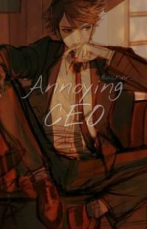Annoying CEO || oik. t. by vlckdsr_