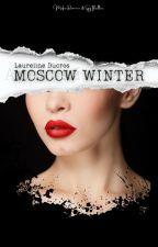 Moscow Winter | Mafia Romance & Spy Thriller by The_Mafia_Gal