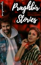 Praghbir ♡ Stories  by Sanyaxwrites