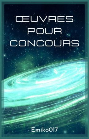 ✦ Œuvres pour concours ✦ by Emiko017