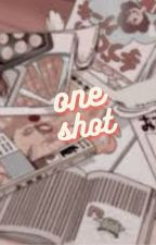 one shot animé by lovewithyouto