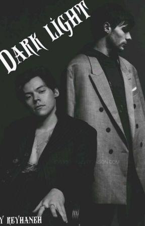 Dark light [L.S] [Z.M] by zayn_zaddy_86