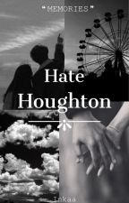 Hate Houghton autorstwa Inaaaxa