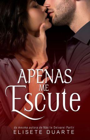 APENAS ME ESCUTE by EliseteDuarte