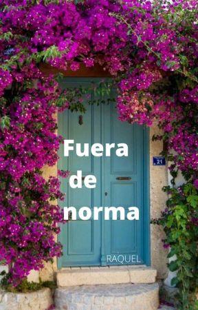 Fuera de norma by raquelferla79