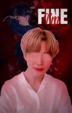 I'm fine .YM by hijhijo