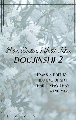 Đọc truyện [博君一肖] Doujinshi BJYX (Phần 2)