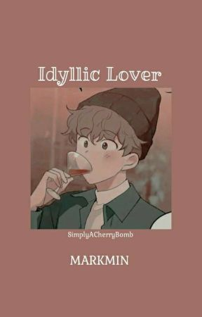 Idyllic Lover    Markmin by SimplyACherryBomb