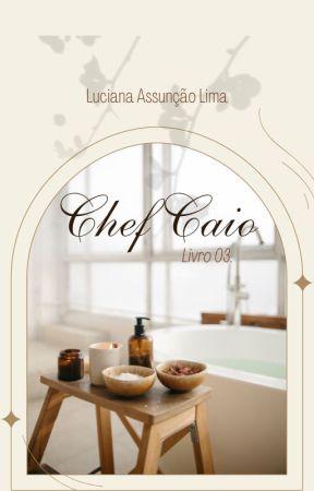 O Chef Do Agente - Livro III (Em Breve) by Luciana_assuncao