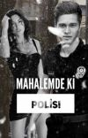 MAHALEMDE Kİ POLİS!+18 cover