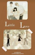 LITTLE LOVE by itsslalunaa