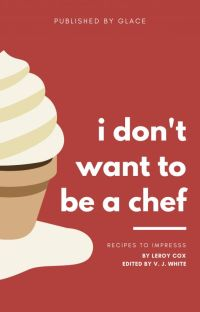 i don't want to be a chef cover