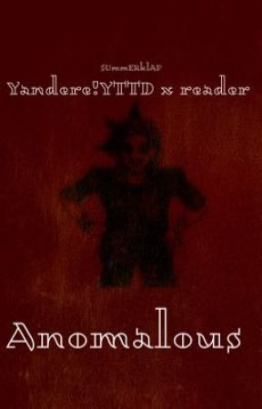 Anomalous | Yₐₙ!YₜₜD ₓ ᵣₑₐdₑᵣ by SUmmERklAP