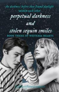 (jaylor) perpetual darkness and stolen sequin smiles  cover