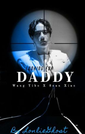 LOOKING FOR DADDY [On Going] by LonlieGhost