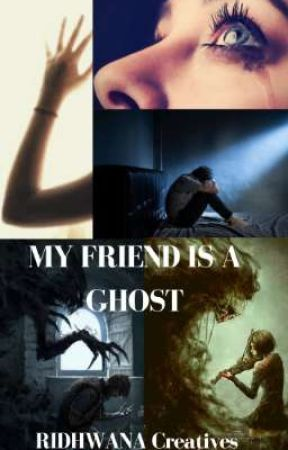 My Friend Is A Ghost by Stories-Available