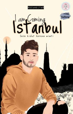 I am coming Istanbul [COMPLETED] by rdzanditaa