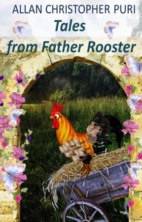 Tales from Father Rooster by UpstartCrowChick
