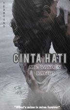 CINTA HATI MR RAYDEN RAFIQI by teddysss
