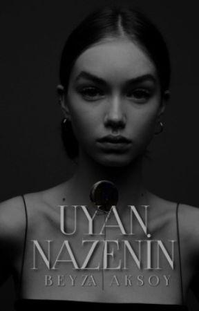 UYAN NAZENİN by vaenoctis