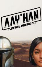 AAY'HAN I the mandalorian by w4nker
