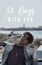 30 Days With You☜☆☞NCT TAEYONG'S FANFIC by penguinthatloveice