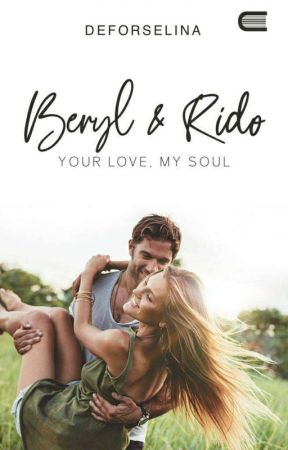 Beryl & Rido - Your Love, My Soul by _deforselina_