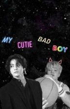 MY CUTIE BAD BOY(Completed)  by Seogyeong2003