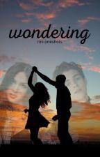 wondering || rini oneshots by queen_livrodrigo