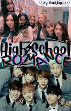 ♡♡♡ High School Romance ♡♡♡ by ShinTharu1