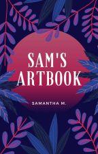 Sam's Art Book by mynameisnotsamantha