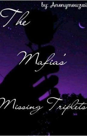 The Mafia's Missing Triplets by anonymouzwish