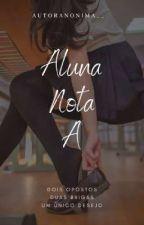 {RETA FINAL} Aluna Nota A , de autoranonima__