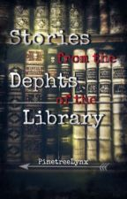 Stories from the Dephts of the Library by PinetreeLynx