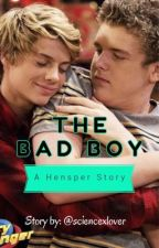 The Bad Boy (A Hensper Story) by sciencexlover