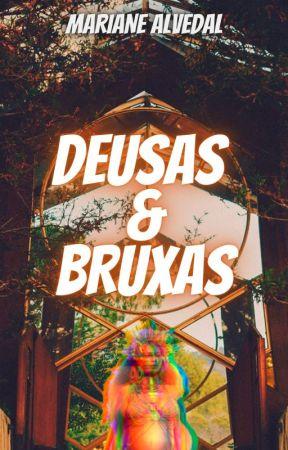 DEUSAS E BRUXAS by MarianeAlvedal