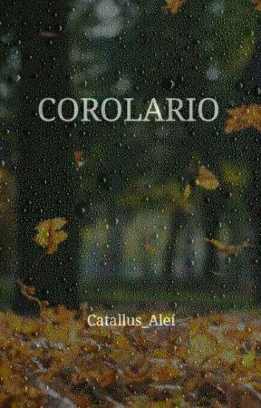 Corolario by Catallus_Alei