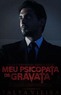 Meu psicopata de gravata - Trilogia homens possessivos cover