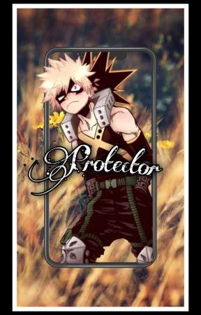 Protector (bakugou x fem reader) by Moody-teenager