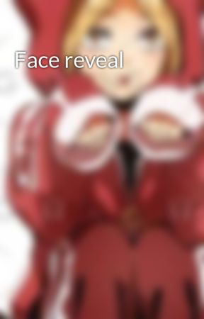 Face reveal by DestaneeHumphrey2