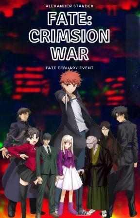 Fate: Crimson War by AlexanderStardex