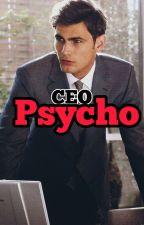 [C] CEO Psycho  by maeciy