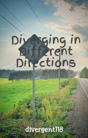 Diverging in Different Directions by TheBeautyInside1011
